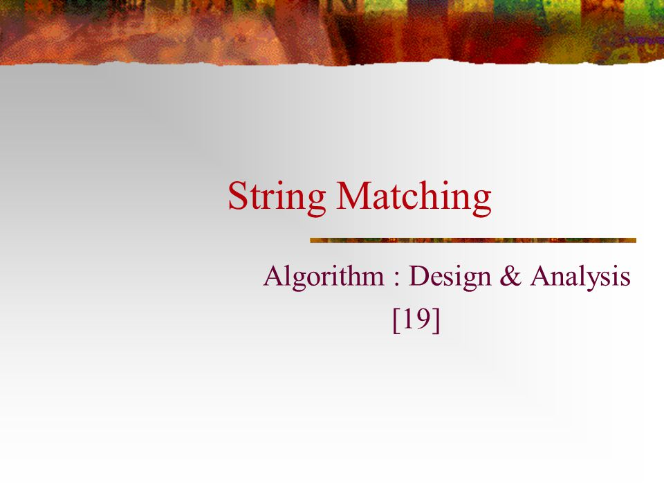 Algorithm : Design & Analysis [19]